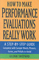 How To Make Performance Evaluations Really Work - Shepard, Glenn - ISBN: 9780471739630