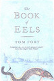 Book Of Eels - Fort, Tom - ISBN: 9780007115938