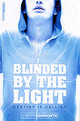 Blinded By The Light - Ashworth, Sherry - ISBN: 9780007123360