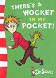 There's A Wocket In My Pocket - Dr. Seuss - ISBN: 9780007169955