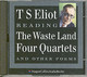 T. S. Eliot Reads The Waste Land, Four Quartets And Other Poems - Eliot, T. S. - ISBN: 9780007202638