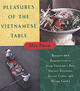 Pleasures Of The Vietnamese Table - Mai, Pham/ Pham, Mai - ISBN: 9780060192587