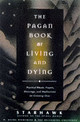 Pagan Book Of Living And Dying - Starhawk - ISBN: 9780062515162