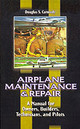 Airplane Maintenance & Repair: A Manual For Owners, Builders, Technicians, And Pilots - Carmody, Douglas S. - ISBN: 9780070119376