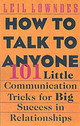 How To Talk To Anyone - Lowndes, Leil - ISBN: 9780071418584