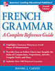 French Grammar: A Complete Reference Guide - Calvez, Daniel J. - ISBN: 9780071444989