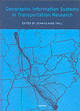 Geographic Information Systems In Transportation Research - Thill, Jean-Claude (EDT) - ISBN: 9780080436302