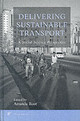Delivering Sustainable Transport - Root, Amanda (EDT) - ISBN: 9780080440224