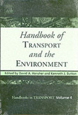 Handbook Of Transport And The Environment - Hensher, David A. (EDT)/ Button, Kenneth J. (EDT) - ISBN: 9780080441030
