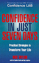 Confidence In Just Seven Days - Taylor, Ros; Scott, Sandra; Leighton, Roy - ISBN: 9780091856656