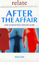 After The Affair - Relate; Cole, Julia - ISBN: 9780091856724