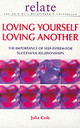 Loving Yourself Loving Another - Cole, Julia - ISBN: 9780091856762