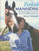 Perfect Manners - Marks, Kelly - ISBN: 9780091882709