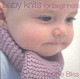 Baby Knits For Beginners - Bliss, Debbie - ISBN: 9780091889135