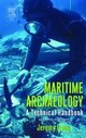 Maritime Archaeology - Green, Jeremy N. - ISBN: 9780122986321