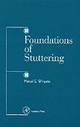Foundations Of Stuttering - Wingate, Marcel E. - ISBN: 9780127594514