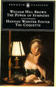 Power Of Sympathy And The Coquette - Foster, Hannah Webster - ISBN: 9780140434682