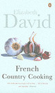 French Country Cooking - David, Elizabeth - ISBN: 9780140299779