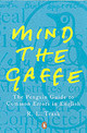 Mind The Gaffe - Trask, R. L. - ISBN: 9780140514766