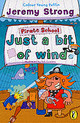 Pirate School: Just A Bit Of Wind - Strong, Jeremy - ISBN: 9780141312699