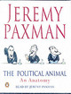 The Political Animal - Paxman, Jeremy - ISBN: 9780141804279