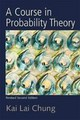 A Course in Probability Theory, Revised Edition - Chung, Kai Lai - ISBN: 9780121741518