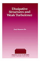 Dissipative Structures and Weak Turbulence - ISBN: 9780124692602