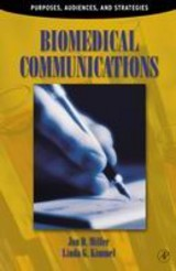 Biomedical Communications - Miller, Jon D. (northwestern Medical School, Chicago, Illinois, U.s.a.) - ISBN: 9780124967519