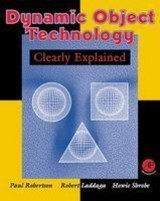 Dynamic Object Technology Clearly Expl - Robertson, Paul - ISBN: 9780124903401