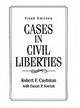 Cases In Civil Liberties - Cushman, Robert F. - ISBN: 9780131466227