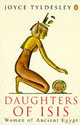 Daughters Of Isis - Tyldesley, Joyce - ISBN: 9780140175967