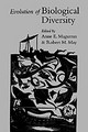 Evolution Of Biological Diversity - Magurran, Anne E. (EDT)/ May, Robert M. (EDT)/ Royal Society (Great Britain... - ISBN: 9780198503040