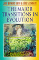 Major Transitions In Evolution - Szathmary, Eors (institute For Advanced Study, Budapest); Maynard Smith, Th... - ISBN: 9780198502944