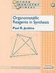 Organometallic Reagents In Synthesis - Jenkins, P.r. - ISBN: 9780198556664