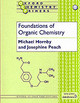 Foundations Of Organic Chemistry - Peach, Josephine M. (fellow And Tutor In Organic Chemistry, Fellow And Tuto... - ISBN: 9780198556800