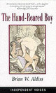 Hand-reared Boy - Aldiss, Brian W. - ISBN: 9780285635166