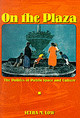 On The Plaza - Low, Setha M. - ISBN: 9780292747142