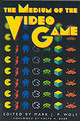 The Medium Of The Video Game - Wolf, Mark J. P. (EDT) - ISBN: 9780292791503