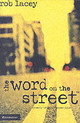 Word On The Street - Lacey, Rob - ISBN: 9780310932253
