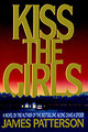 Kiss The Girls - Patterson, James - ISBN: 9780316693707
