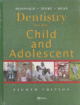 Dentistry For The Child And Adolescent - McDonald, Ralph E. (EDT)/ Avery, David R. (EDT)/ Dean, Jeffrey A. (EDT)/ Belcher, Christopher Edward (CON)/ Bixler, David (CON) - ISBN: 9780323024501