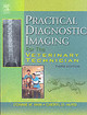 Practical Diagnostic Imaging for the Veterinary Technician - Hurd, Cheryl D.; Han, Connie M. - ISBN: 9780323025751