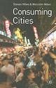 Consuming Cities - Miles, Malcolm - ISBN: 9780333977101