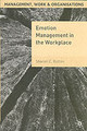 Emotion Management In The Workplace - Bolton, Sharon C. - ISBN: 9780333990179