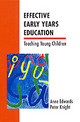 Effective Early Years Education - Knight, Peter (lecturer, Department Of Educational Research, University Of ... - ISBN: 9780335191888