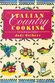 Italian Country Cooking - Gethers, Judith - ISBN: 9780345303004