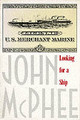 Looking For A Ship - McPhee, John A. - ISBN: 9780374523190