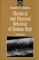 Chemical And Physical Behavior Of Human Hair - Robbins, Clarence R. - ISBN: 9780387941912