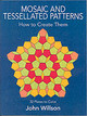 Mosaic And Tessellated Patterns - Wilson, Reverend Dr John - ISBN: 9780486243795