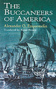 Buccaneers Of America - Exquemelin, A. O. - ISBN: 9780486409665